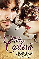 Veronica Cortesã (Portuguese Edition) Kindle Edition