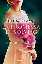 Permalink to La promessa di Solveig (Le signore di Löwenhof Vol. 3) PDF