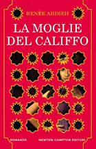 La moglie del califfo (eNewton Narrativa) (Italian Edition)