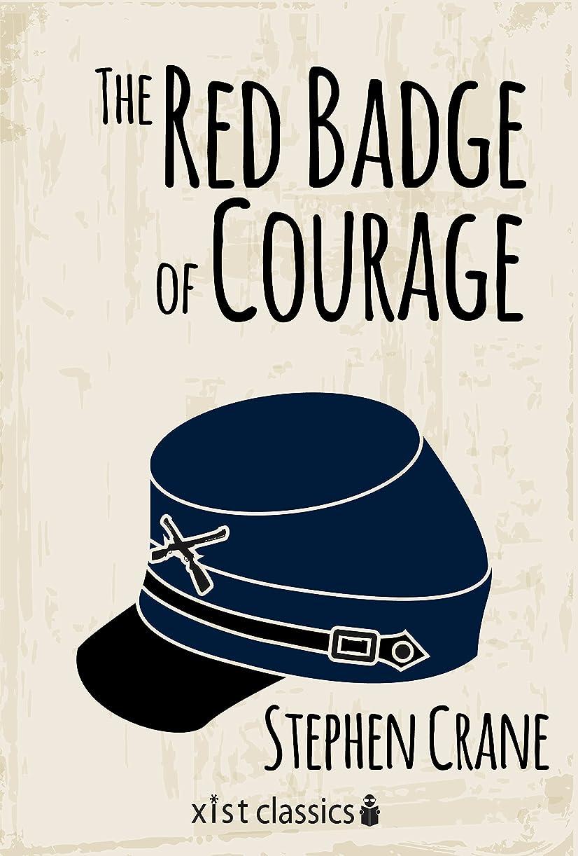 感染するアルプスチームThe Red Badge of Courage (Xist Classics) (English Edition)