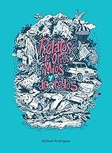Relatos de otros, míos y de todos (Capturas nº 1) (Spanish Edition)