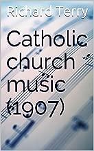 Catholic church music (1907)