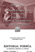 El retrato de Dorian Gray*El príncipe feliz*El ruiseñor y la rosa*El crimen de Lord Arthur Saville*El fantasma de Cantervi...