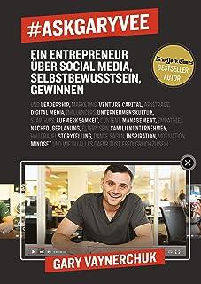 #AskGaryVee: Ein Entrepreneur über Social Media, Selbstbewusstsein, Gewinnen. ...