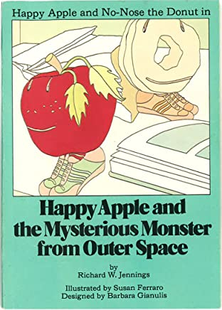 Happy Apple and the Mysterious Monster from Outer Space (English Edition)
