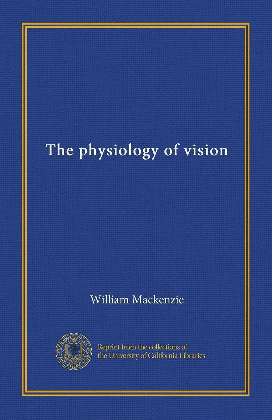匿名ナラーバーヒューズThe physiology of vision