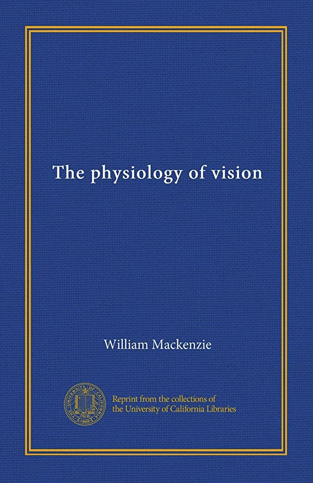 礼拝高さ本体The physiology of vision