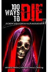 100 Ways to Die Kindle Edition