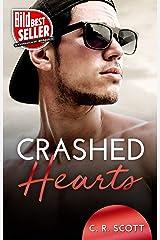 Crashed Hearts: Liebesroman (German Edition) Format Kindle