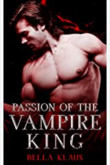 Passion of the Vampire King (Blood Fire Saga Book 5) (English Edition) Format Kindle
