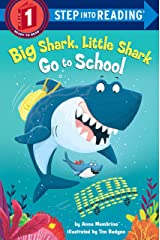 Big Shark, Little Shark Go to School (Step into Reading) Kindle Edition