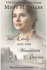 The Lady and the Mountain Doctor (The Mountain series Book 2) Kindle Edition