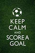 Best keep calm and score a goal Reviews