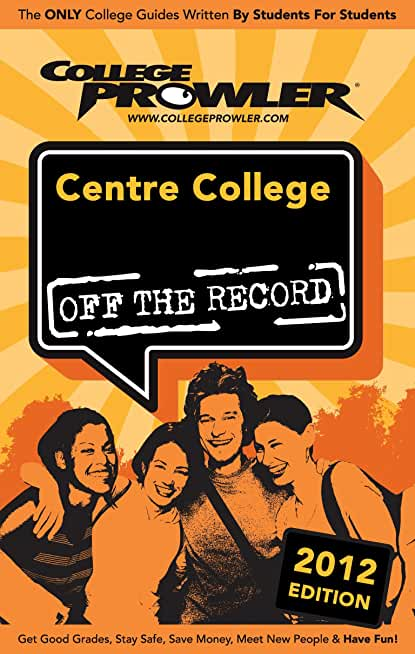 Centre College 2012 (English Edition)
