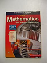 Glencoe Mathematics with Business Applications - Student Activity Workbook - Teacher Annotated Edition w/Spreadsheet Applications CD