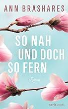 So nah und doch so fern: Roman (German Edition)