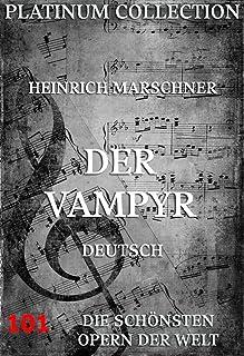 Der Vampyr: Die Opern der Welt (German Edition)
