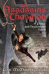 The Assassins of Thasalon (Penric & Desdemona) Kindle Edition