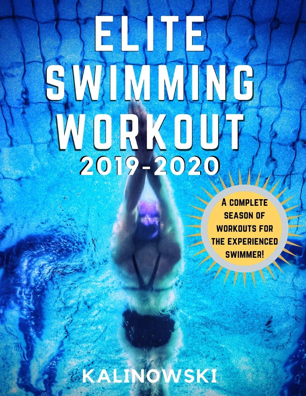 Image OfElite Swimming Workout: 2019-2020 (Elite Workouts 2019-2020)