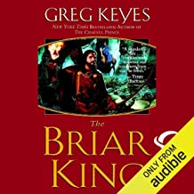 The Briar King: The Kingdoms of Thorn and Bone, Book 1