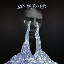 Who Do You Love [Clean]