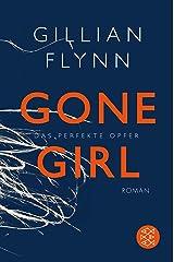 Gone Girl - Das perfekte Opfer: Roman (Hochkaräter) (German Edition) Kindle Edition