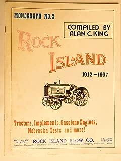 Rock Island 1912 - 1937 Monograph No 2 Tractors, Implements, Gasolene Engines, Nebraska Tests & More