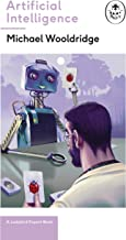 Artificial Intelligence: Everything you need to know about the coming AI. A Ladybird Expert Book (The Ladybird Expert Series 27)