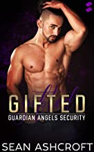 Gifted (Guardian Angels Security Book 2)