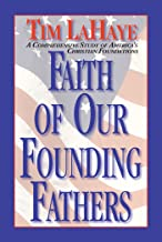 Faith of Our Founding Fathers