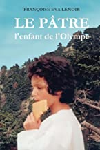 LE PATRE: L'enfant de l'Olympe (French Edition)