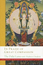 In Praise of Great Compassion (The Library of Wisdom and Compassion Book 5)