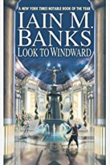 Look to Windward (A Culture Novel Book 6) Kindle Edition