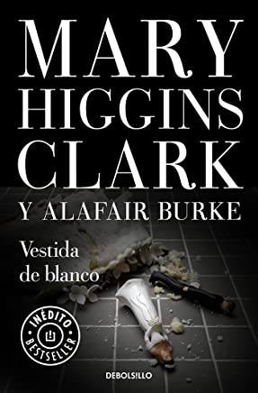Vestida de blanco / All Dressed in White (Spanish Edition)