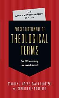 Pocket Dictionary of Theological Terms (IVP Pocket Reference)