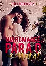 Um Romance Para o Natal: Uma novela de Natal