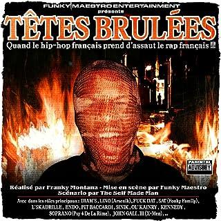 Têtes brulées, vol. 1 (Réalisé par Franky Montana, mise en scène par Funky Maestro, scénario par The Self Made Man) [Explicit]