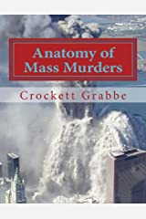 Anatomy of Mass Murders: Expanded Edition Kindle Edition