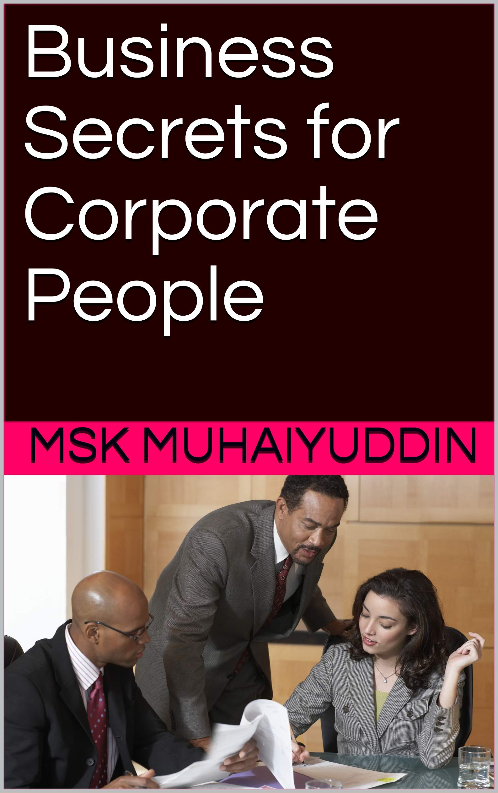 Business Secrets for Corporate People