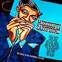 Mississippi Saxophone Great Blues Harmonica Var