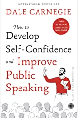 How to Develop Selfconfidence Improve Public Speaking Kindle Edition