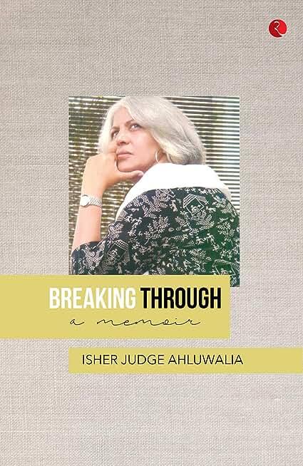 BREAKING THROUGH: A Memoir (English Edition)