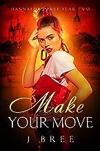 Make Your Move (A High School Bully Romance): Hannaford Prep Year Two