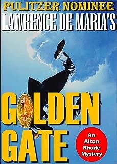 GOLDEN GATE: An Alton Rhode Mystery (Alton Rhode Mysteries Book 9)
