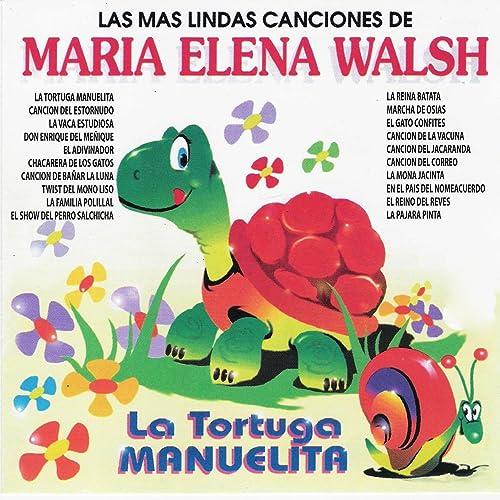 Las Más Lindas Canciones de María Elena Walsh