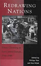 Redrawing Nations: Ethnic Cleansing in East-Central Europe, 1944-1948 (The Harvard Cold War Studies Book Series) (English Edition)
