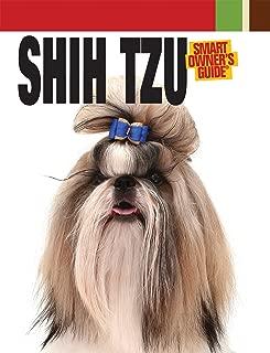 Shih Tzu (Smart Owner's Guide)