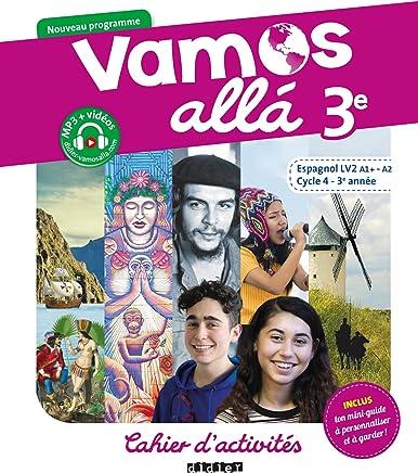 Espagnol LV2 A1+-A2 Cycle 4 - 3e année Vamos alla : Cahier dactivités
