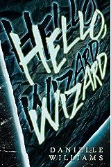 Hello, Wizard Kindle Edition