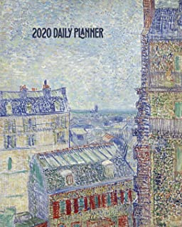 2020 Daily Planner: Van Gogh Paris Cityscape Art Cover Full page a day and schedule at a glance. Inspirational quotes keep you focused on goals, ... organize your busy life! (Art Lovers Planner)